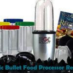 Magic Bullet Food Processor Review 2020 - Exclusive Reviews